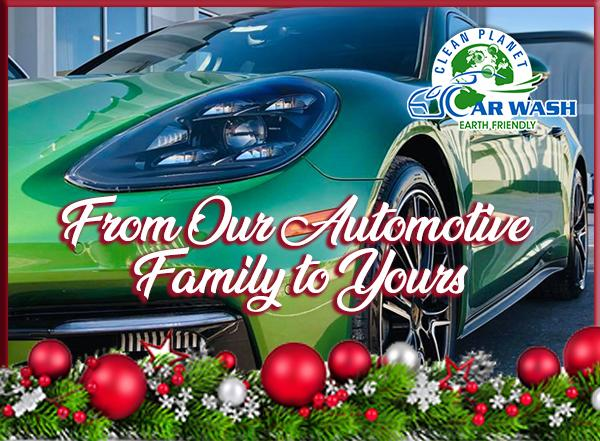 From Our Automotive Family to Yours